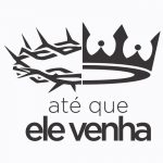Criação de logo em Curitiba para Até que Ele venha